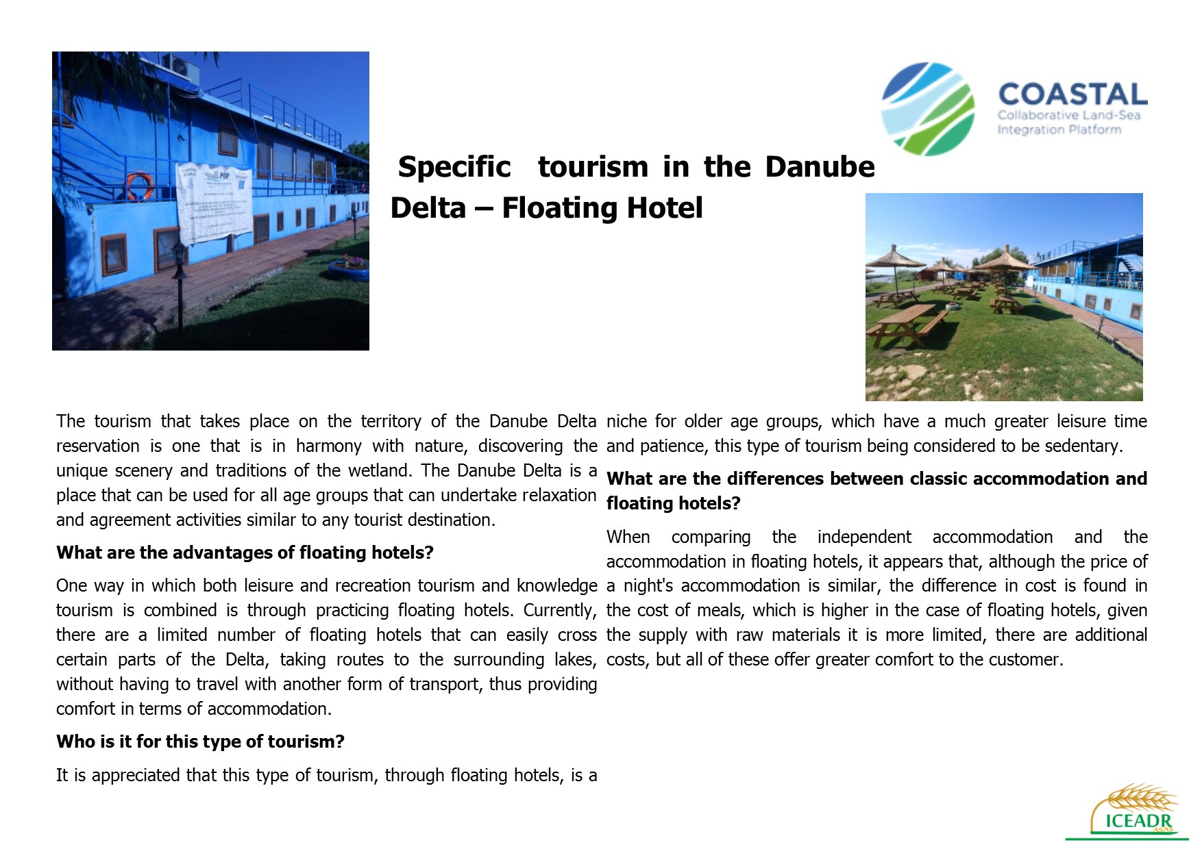Specific tourism in the Danube Delta –Floating Hotel